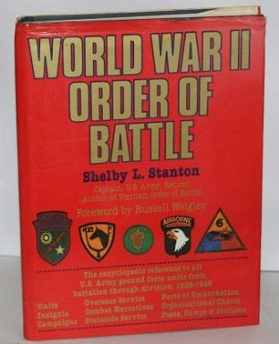 World War II Order of Battle by Shelby L. Stanton - 883657759